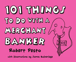 101 Things to do with a Merchant Banker - click through for book details