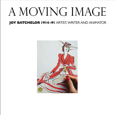 A Moving Image - Joy Batchelor - 1914 - 91 - click through for book details